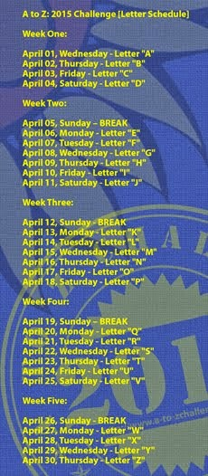 A to Z Challenge [Letter Schedule] [2015]-1